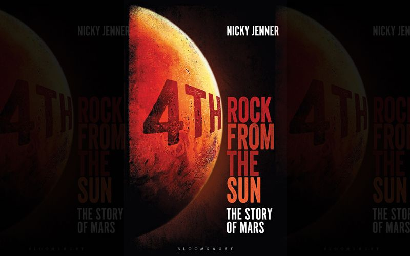 4th Rock from the Sun - The Story of Mars by Nicky Jenner