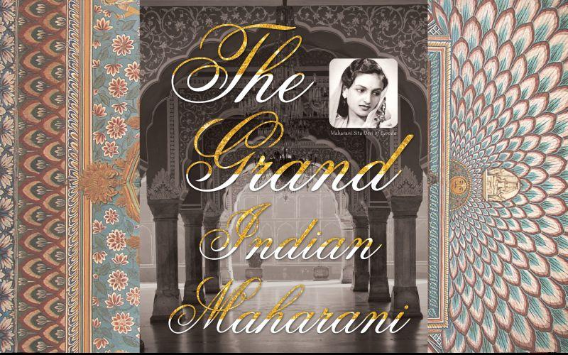 The Grand Indian Maharani